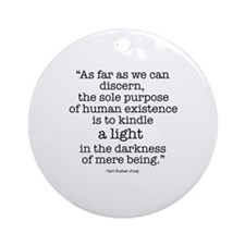 'To kindle light' by Carl Jung Ornament (Round)