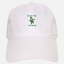 Blow Me I'm Irish Baseball Baseball Cap