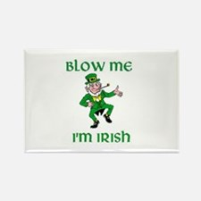 Blow Me I'm Irish Rectangle Magnet