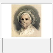 Martha Washington - 1872 Yard Sign