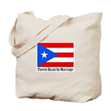 Puerto Rican by Marriage Tote Bag