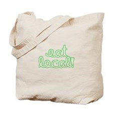 Eat Local! Tote Bag