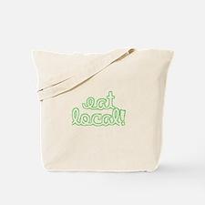 Eat Local! Tote Bag