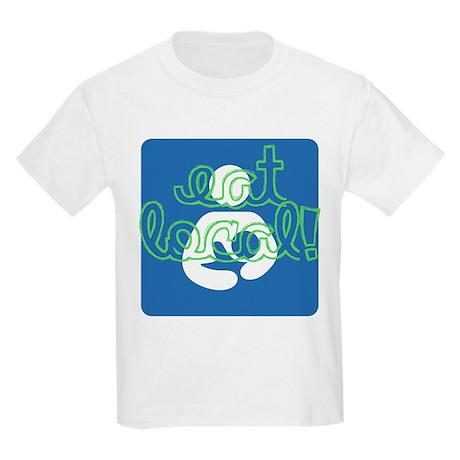 Eat local! T-Shirt