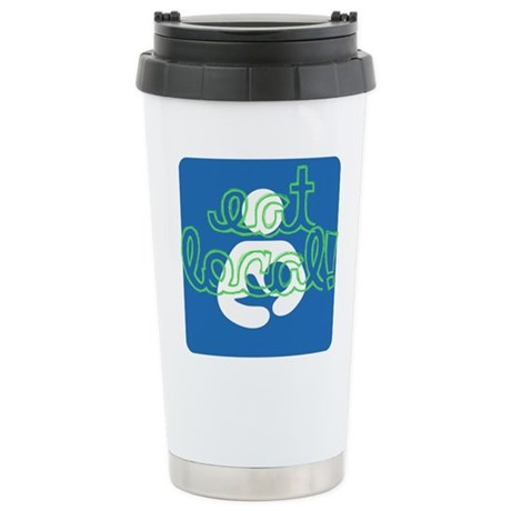 Eat local! Travel Mug