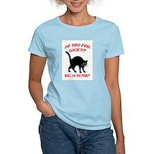 DO YOU FEEL LUCKY? (BLACK CAT) T-Shirt