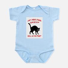 DO YOU FEEL LUCKY? (BLACK CAT) Infant Bodysuit