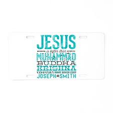 Jesus Is Better Aluminum License Plate