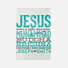 Jesus Is Better Rectangle Magnet
