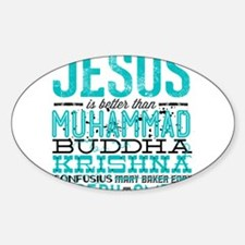 Jesus Is Better Decal