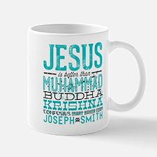 Jesus Is Better Small Small Mug