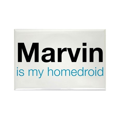 Marvin is my Homedroid Rectangle Magnet