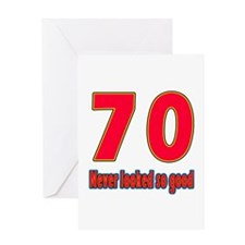 70 Never Looked So Good Greeting Card
