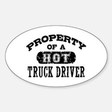 Property of a Hot Truck Driver Sticker (Oval)