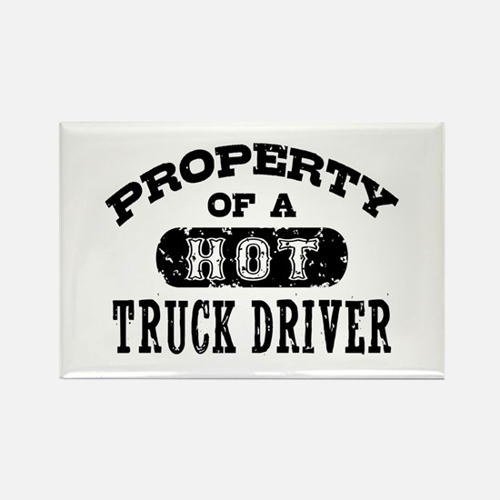 Property of a Hot Truck Driver Rectangle Magnet