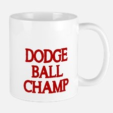 DODGE BALL CHAMP 2 Mug