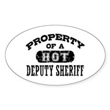 Property of a Hot Deputy Sheriff Decal