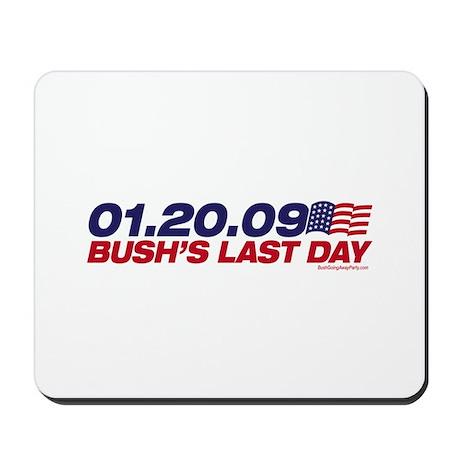 01.20.09 - Bush's Last Day Mousepad