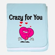 CRAZY FOR YOU 2 baby blanket