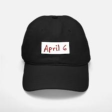 April 6 Baseball Hat
