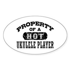 Property of a Hot Ukulele Player Decal