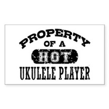 Property of a Hot Ukulele Player Decal