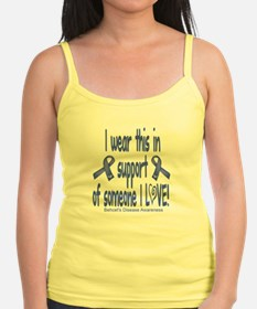 I wear this in support of someone I love Tank Top