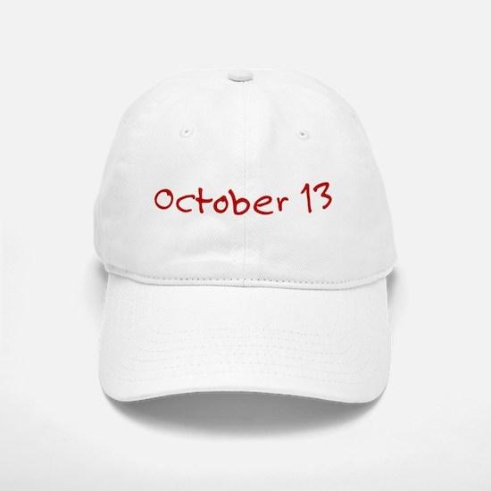 October 13 Baseball Baseball Cap