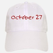 October 27 Baseball Baseball Cap