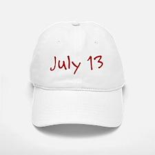 July 13 Baseball Baseball Cap