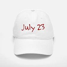 July 23 Baseball Baseball Cap