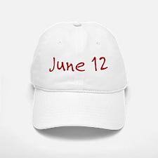 June 12 Baseball Baseball Cap