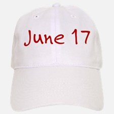 June 17 Baseball Baseball Cap