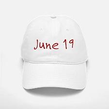 June 19 Baseball Baseball Cap