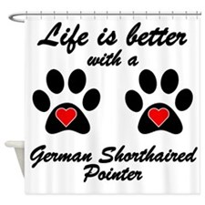 Life Is Better With A German Shorthaired Pointer S
