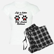 Life Is Better With A Flat-Coated Retriever pajama