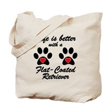 Life Is Better With A Flat-Coated Retriever Tote B