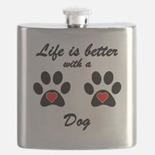 Life Is Better With A Dog Flask