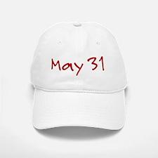 May 31 Baseball Baseball Cap