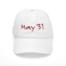 May 31 Baseball Cap
