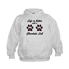 Life Is Better With A Chocolate Lab Hoody