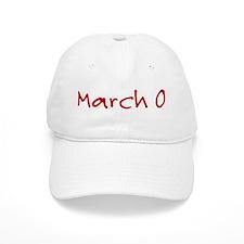 March 0 Baseball Cap
