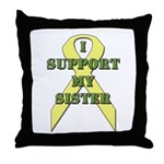 I Support My Sister Throw Pillow