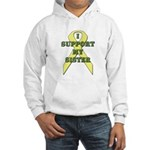 I Support My Sister Hooded Sweatshirt