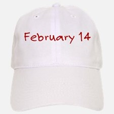 February 14 Baseball Baseball Cap