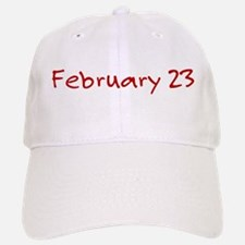 February 23 Baseball Baseball Cap