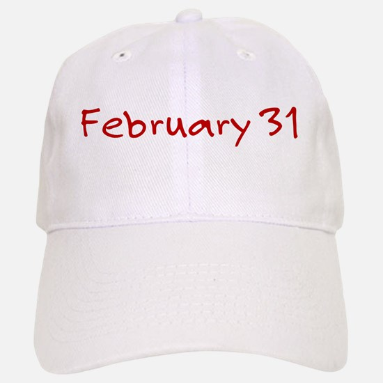 February 31 Baseball Baseball Cap