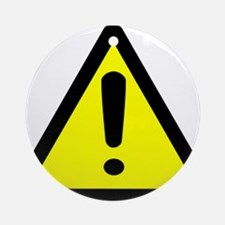 Exclamation Point Caution Sign Ornament (Round)