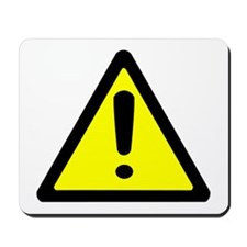 Exclamation Point Caution Sign Mousepad