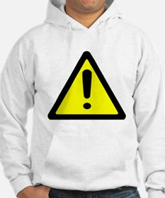 Exclamation Point Caution Sign Hoodie